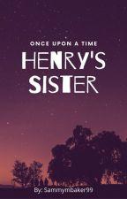 Henry's sister. by Sammymbaker99