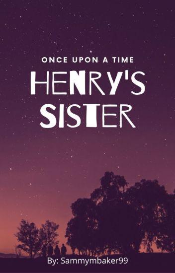 Henry's sister.