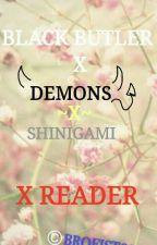 Black butler demonsx shignami x reader by brofist666