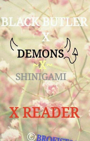 Black butler demonsx shignami x reader