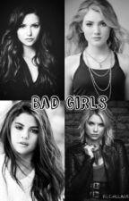 Bad Girls by lol_charmer