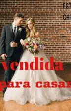 vendida para casar ™ by Vi_Lakoff