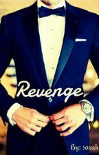 Revenge by Sarah_3llen