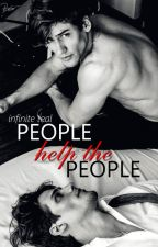 People Help The People |BoyxBoy| by InfiniteTeal