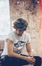 More than just a boy ~ George Shelley Fanfic by EvaKatherine_