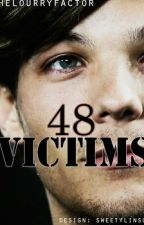 48 Victims (A Larry Stylinson Fanfiction - Short Fic) by thelourryfactor