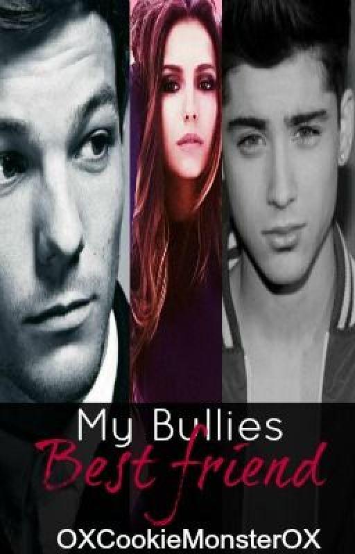 My Bullies Best Friend~(Zayn Malik Love Story)~ by OXCookieMonsterrXO