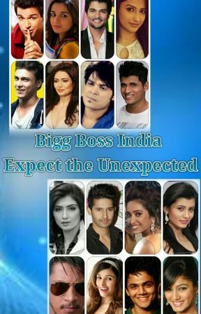 Bigg Boss India Season 1 Expect the Unexpected by Zysha2050