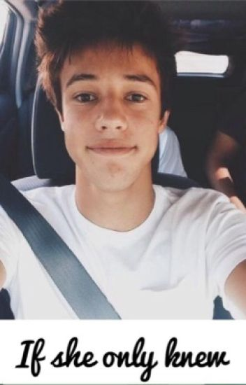 If she only knew ~ Cameron Dallas
