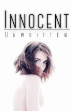 Innocent ✔️ by unwrittem