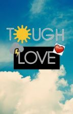 Tough Love ( A TeamCrafted Fanfiction ) by EnderEcho