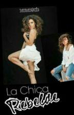 La Chica Rebelde by rubiadevalu