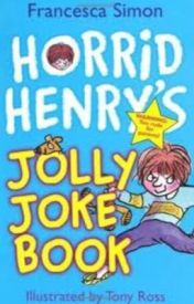 HORRID HENRY JOLLY JOKE BOOK by SabretoothKitty