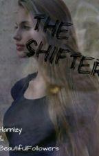 The Shifter by Beautifulfollowers