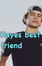 Hayes best friend by _jack_and_jack