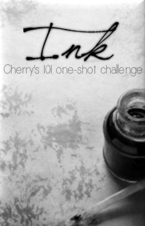 I n k -~- Cherry's 101 One-Shot Challenge by code_cherry