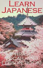 Learn Japanese (Phrase, Vocab, Lesson book) by BubbleKittens23
