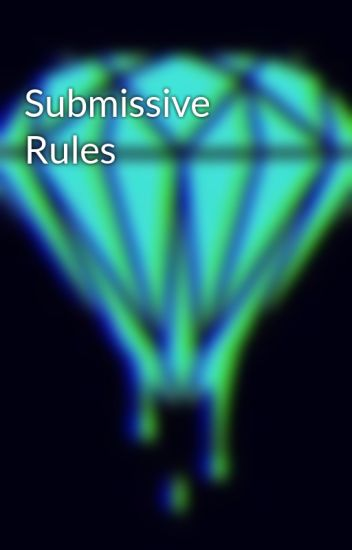 rules for the submissive