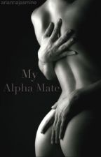 My Alpha Mate by ariannajasmine