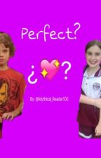 Perfect? by Mythical_Reader100