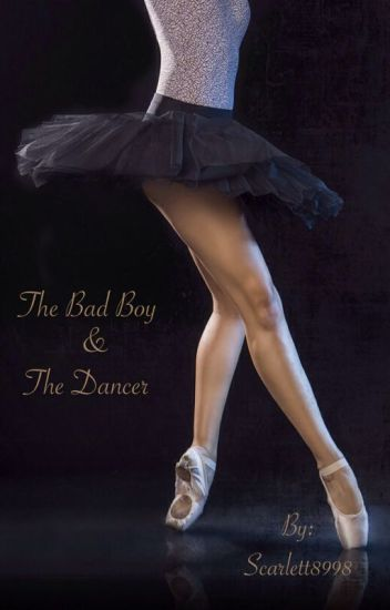 The Bad Boy & The Dancer
