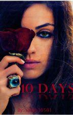 Ten Days by sarah30501