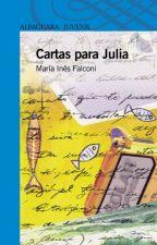 Cartas Para Julia-De Maria Ines Falconi by manuelamurias