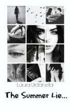 The Summer Lie (N.H) by LauraUrdaneta9