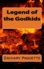 Legend of The Godkids [Published] by ZachPaquette