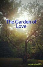The Garden of Love by erynlouise123
