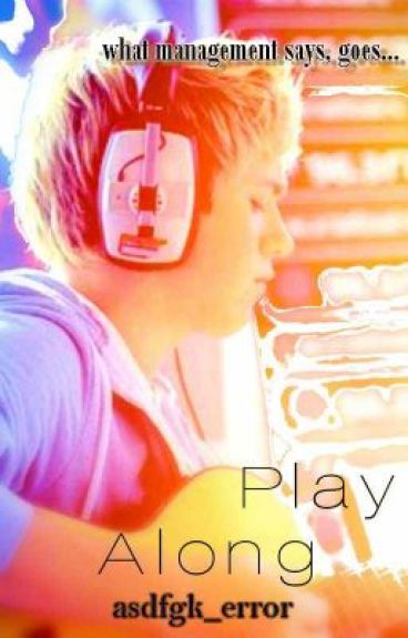 Play Along. (Niall Horan Fanfic) by asdfgk_error