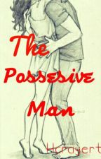 The Possesive Man by Cr0wNs