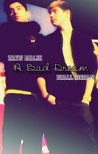 A Bad Dream (A Ziall Fanfic/One Shot/BoyxBoy) by Axolus