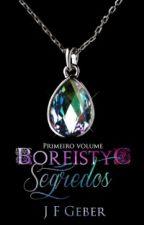 Boreistyc - Segredos by Jessgeber