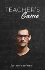 Teacher's Game (NC-17) by annamikura