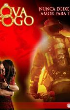 Prova de fogo -O desafio do amor by JoyceMoraes