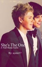 She's The One (A Niall Horan FanFic) by ayersr17