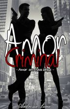 Amor Criminal : NY by CamurssaAzul14