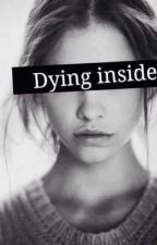 Dying inside by gothemogirl