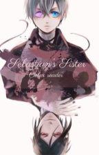 Ciel x Reader. Sebastian's Sister by dark-angel256