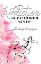 Addiction • jolinsky (DISCONTINUED) by cuntcooties
