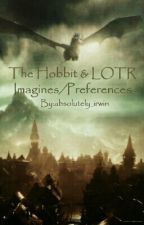 The Hobbit & LOTR Imagines/Preferences by absolutely_irwin