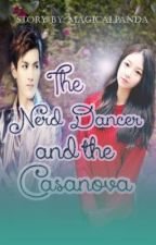 The Nerd Dancer and the Casanova (An EXO Fanfic) by MagicalPanda