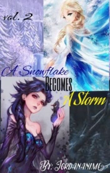 A Snowflake becomes A Storm Vol.2