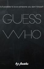 Guess Who? by freaks