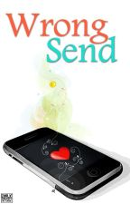 Wrong Send (ONE SHOT) by heartstringlovers