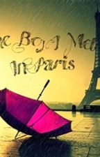 The Boy I Met In Paris by Jailynne