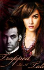 Trapped In A Tale [A Chris Pine fanfiction] by AndraInspiReira