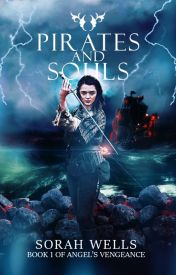 Angel's Vengeance- Book One: Pirates and Souls [completed] by _palenomian