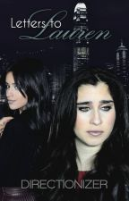 Letters to Lauren (Camren/Fifth Harmony) by directionizer